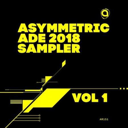 Asymmetric ADE 2018 Sampler Vol 1 (2018)