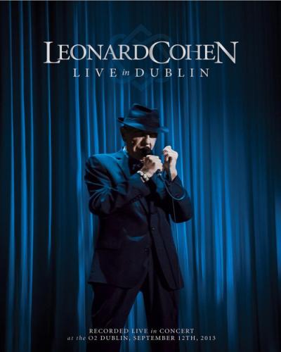 Leonard Cohen - Live in Dublin (2014, Blu-ray)