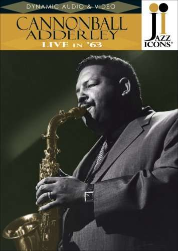 Cannonball Adderley - Live In 1963 (2008, DVDRip)