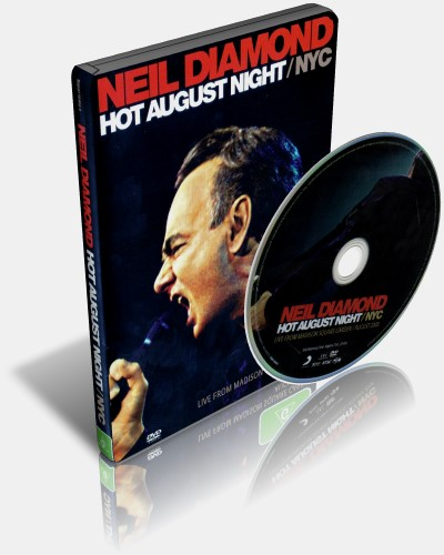 Neil Diamond - Hot August Night NYC (2009, DVD9)
