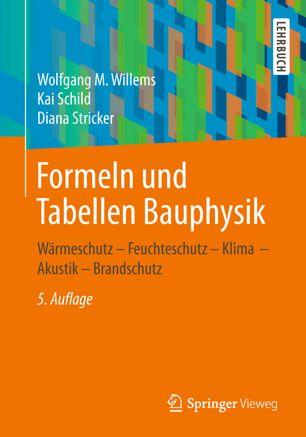 Wolfgang M. Willems - Formeln und Tabellen Bauphysik