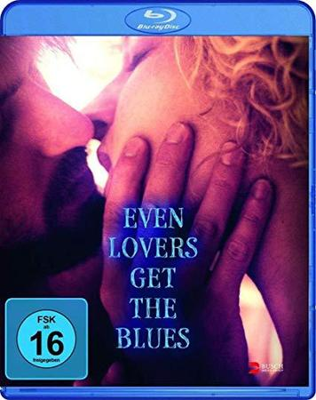 download Even Lovers Get the Blues (2016)