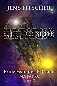 Fitscher, Jens - Schiff der Sterne 02 - Prinzessin der Extreme