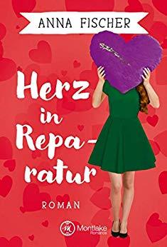 Fischer, Anna - Herz 01 - Herz in Reparatur (Neuauflage)
