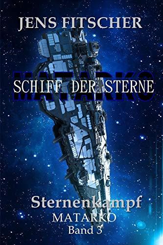 Fitscher, Jens - Schiff der Sterne 3 - Sternenkampf