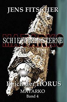 Fitscher, Jens - Schiff der Sterne 04 - Reich der Horus