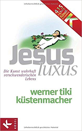 Küstenmacher, Werner Tiki - JesusLuxus