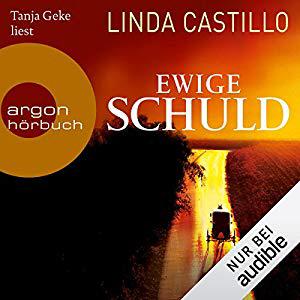 Linda Castillo - Kate Burkholder 9 - Ewige Schuld