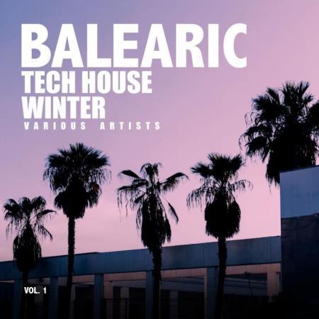 Balearic Tech House Winter Vol 1 (2018)