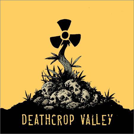 Deathcrop Valley - Deathcrop Valley (2018)