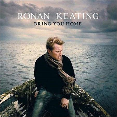 Ronan Keating - Bring You Home (2006)