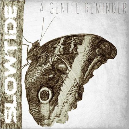Slowtide - A Gentle Reminder (2018)