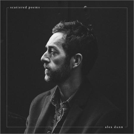 Alex Dunn - Scattered Poems (2018)