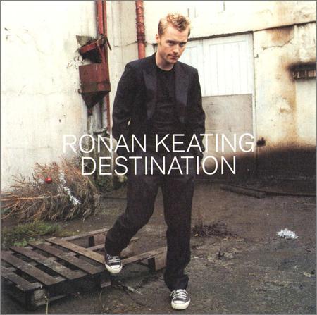 Ronan Keating - Destination (UK Edition) (2002)