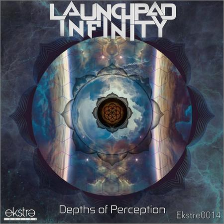 Launchpad Infinity - Depths of Perception (2018)
