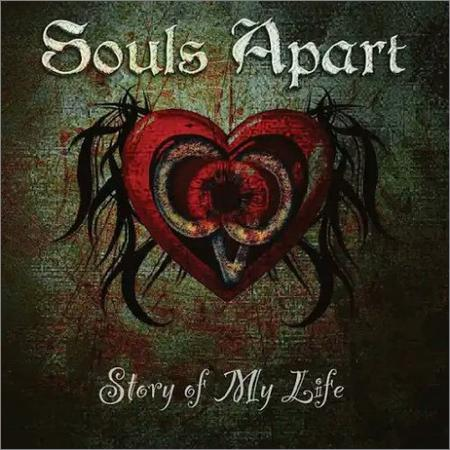 Souls Apart - Story of My Life (2018)