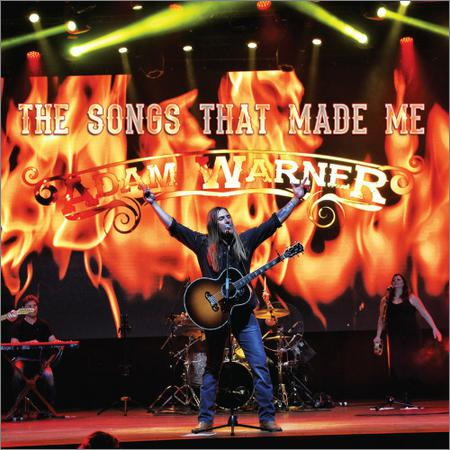 Adam Warner - The Songs That Made Me Adam Warne (2018)