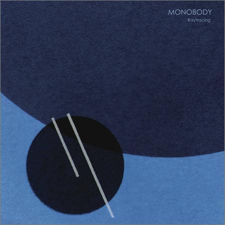 Monobody - Raytracing (2018)
