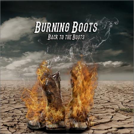 Burning Boots - Back to the Boots (2018)
