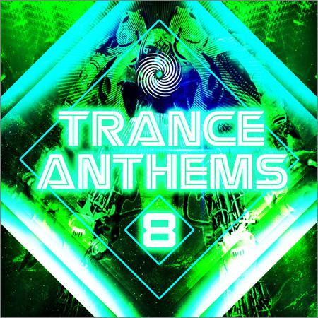 VA - Trance Anthems 8 (2018)