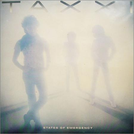 Taxxi - States Of Emergency (Vinil Rip) (1982)