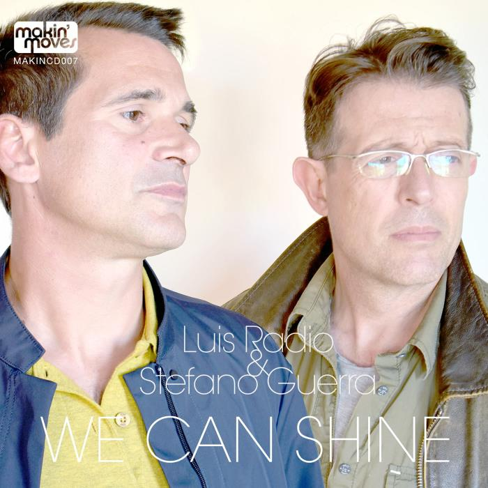 Luis Radio & Stefano Guerra - We Can Shine (2018)