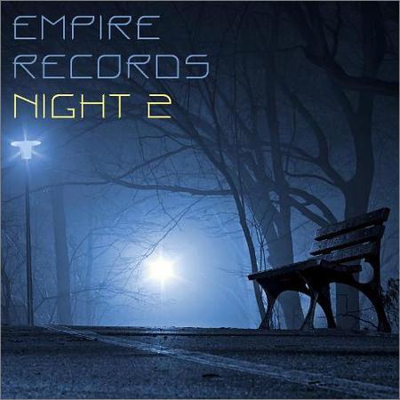 VA - Empire Records - Night 2 (2018)