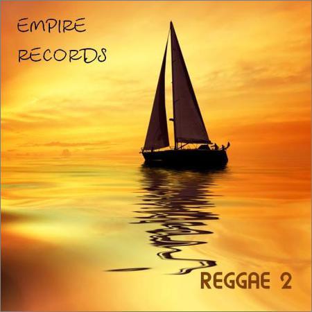 VA - Empire Records - Reggae 2 (2018)