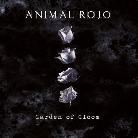Animal Rojo - Garden of Gloom (2018)
