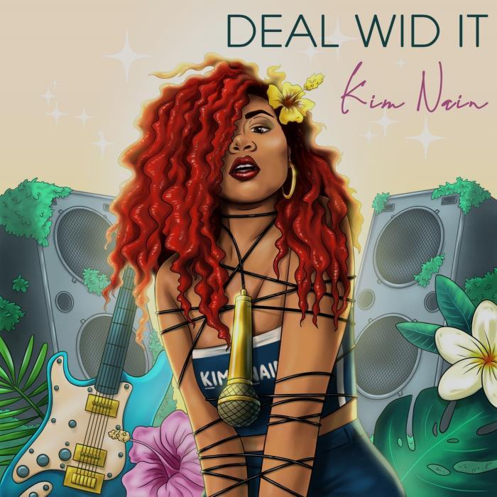 Kim Nain - Deal Wid It (2018)