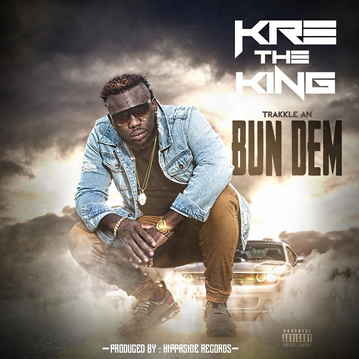 KRE The King - Trakkle an Bun Dem (2018)