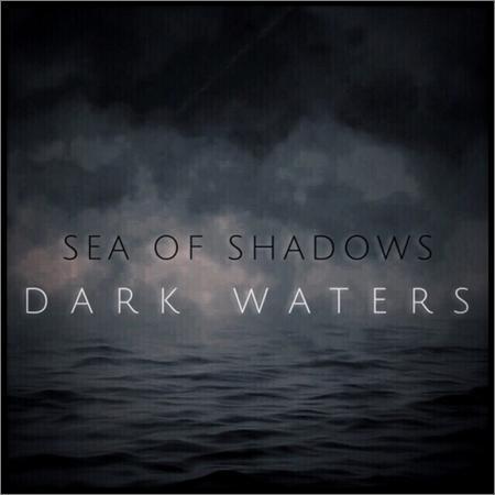 Sea of Shadows - Dark Waters (2018)