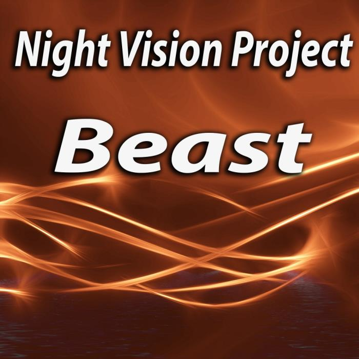 Night Vision Project - Beast (2018)