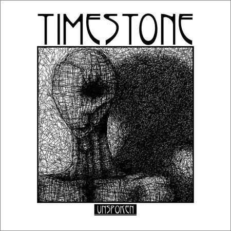 Timestone - Unspoken (2018)