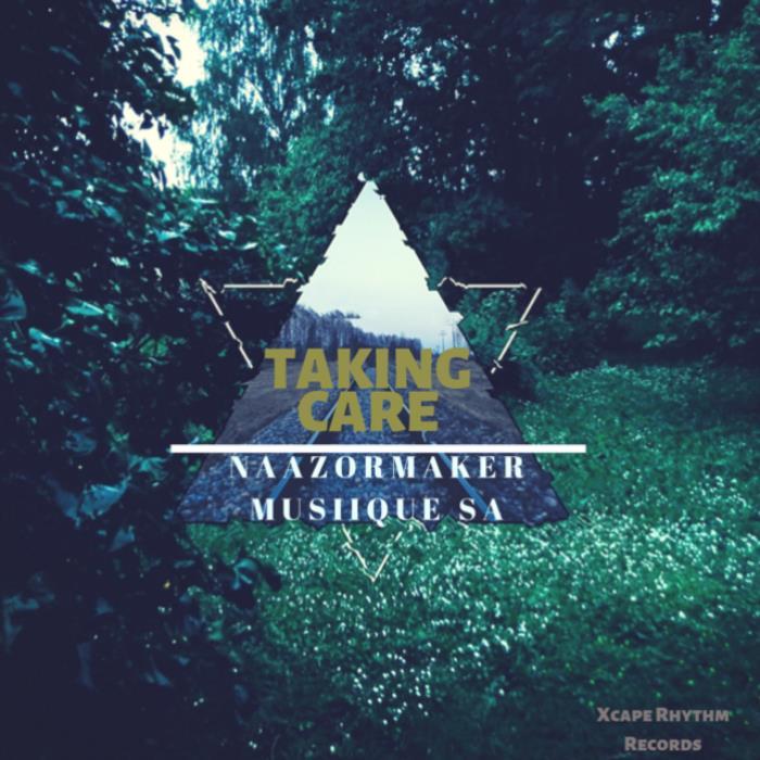 Naazormaker Musiique Sa - Taking Care (Album Editi ...