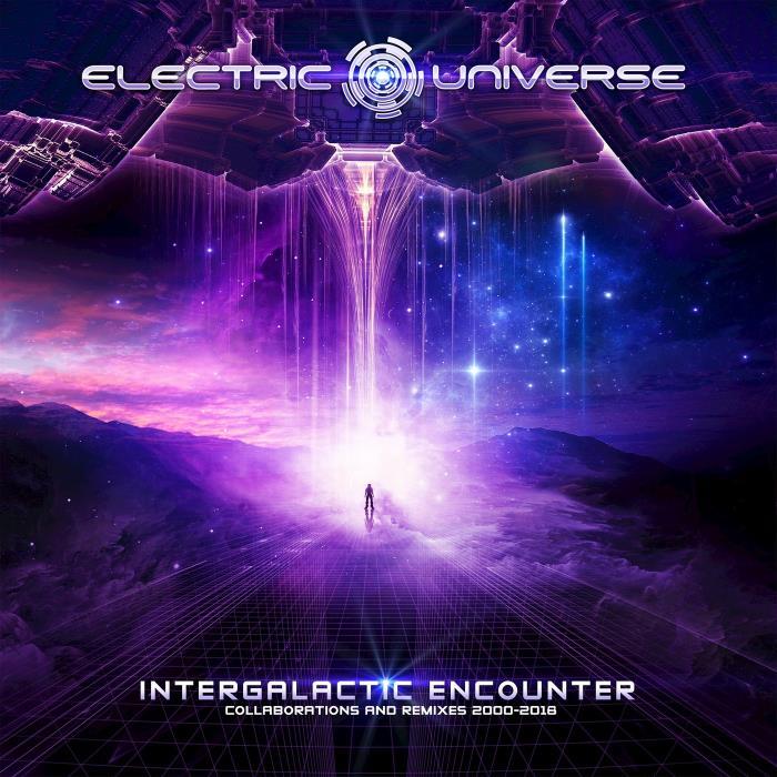 Electric Universe - Intergalactic Encounter (2018)