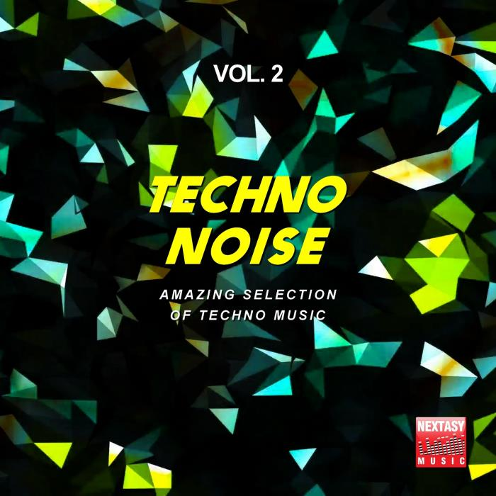Techno Noise, Vol. 2 (Amazing Selection Of Techno  ...