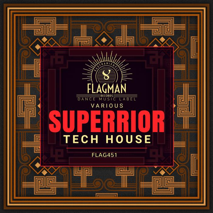 Superrior Tech House (2018)
