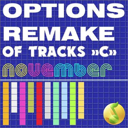 VA - Options Remake Of Tracks November -C- (2018)