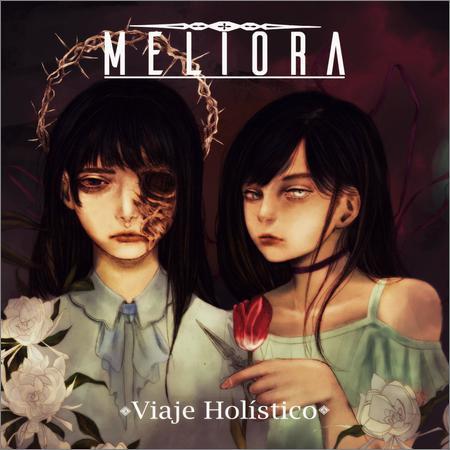 Meliora - Viaje Holistico (2018)