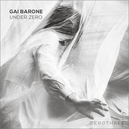 Gai Barone - Under Zero (2018)