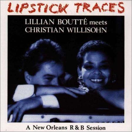 Lillian Boutte meet Christian Willisohn - Lipstick Traces (2018)