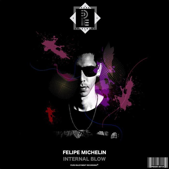 Felipe Michelin - Internal Blow (2018)