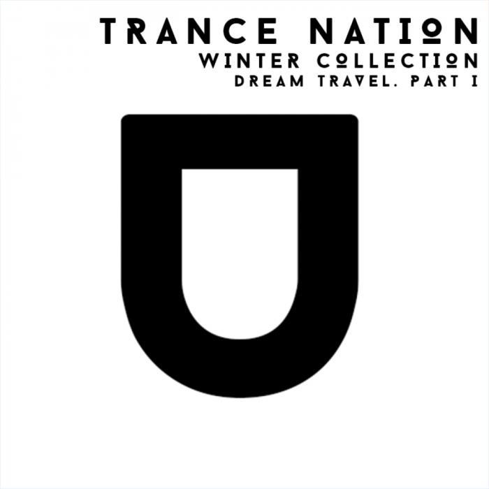 Dream Travel - Trance Nation Winter Collection Par ...