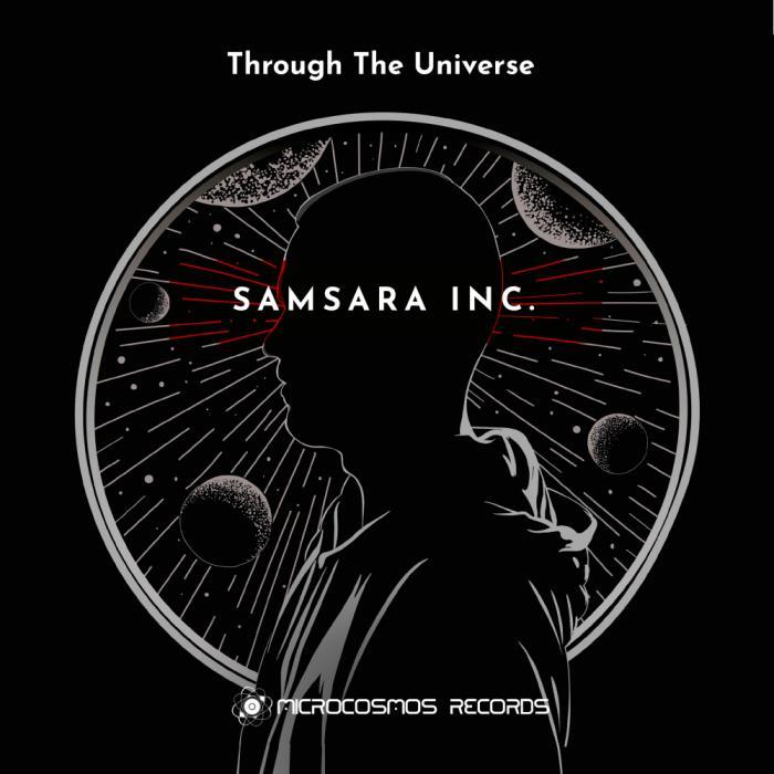 Samsara Inc. - Through The Universe (2018)