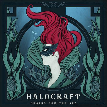 Halocraft - Chains For The Sea (2018)