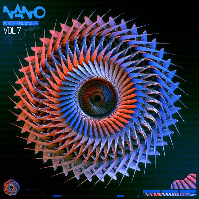 Nano Sonic Sound System, Vol. 7 (2018)