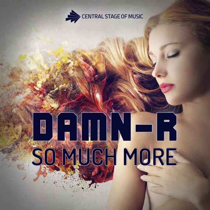 Damn-R - So Much More (2018)