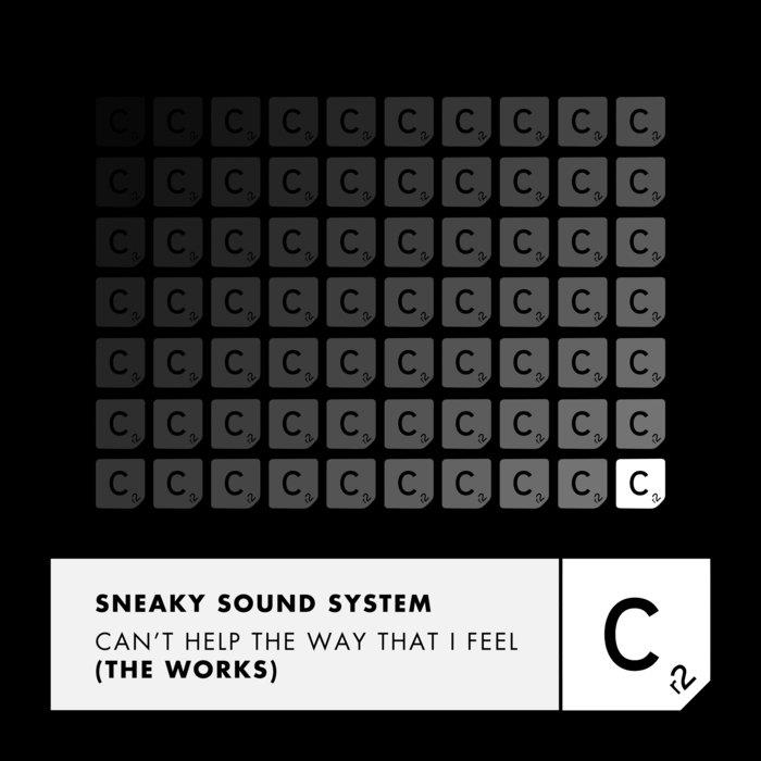 Sneaky Sound System - Can't Help The Way That I F ...