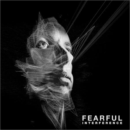 Fearful - Interference (LP) (2018)